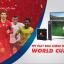 Thưởng thức trọn vẹn World Cup 2018 trên FPT Play Box